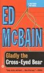 Gladly the Cross-Eyed Bear (Matthew Hope Mysteries) - Ed McBain