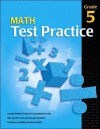 Math Test Practice Consumable, Grade 5 - School Specialty Publishing
