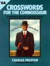 Crosswords for the Connoisseur 64 - Charles Preston