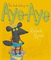 This Book Belongs to Aye-Aye - Richard Byrne