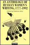 An Anthology Of Russian Women's Writing, 1777 1992 - Catriona Kelly
