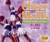 Cheer Skills: Beginning Tumbling And Stunting - Jen Jones