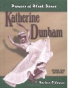 Katherine Dunham: Pioneer of Black Dance - Barbara O'Connor