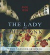 The Lady and the Monk: Four Seasons in Kyoto - Pico Iyer, Ralph Cosham