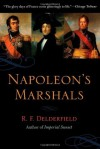 Napoleon's Marshals - R.F. Delderfield, Delderfield Rif, Rif Delderfield