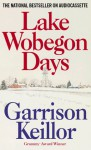 Lake Wobegon Days (Audio) - Garrison Keillor