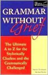 Grammar Without Grief - Martin Steinmann, Michael Keller