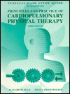 Clinical Case Study Guide to Accompany Principles & Practice of Cardiopulmonary Physical Therapy - Elizabeth Dean, Donna Frownfelter