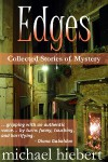 Edges: Collected Stories of Mystery - Michael Hiebert