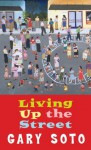 Living Up The Street (Laurel-Leaf Books) - Gary Soto