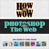 How To Wow: Photoshop For The Web - Jan Kabili, Colin Smith