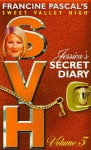 Jessica's Secret Diary, Volume 3 (Sweet Valley High Special Edition) - Francine Pascal, Kate William