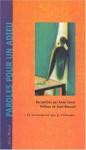 Paroles Pour Un Adieu (Collections Litterature) (French Edition) - Anne Jonas, Christian Bobin