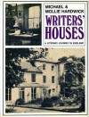 Writers' Houses: A Literary Journey In England - Michael Hardwick