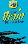 The Brain Finds a Leg - Martin Chatterton
