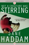 Not a Creature Was Stirring (The Gregor Demarkian Holiday Mysteries) - Jane Haddam