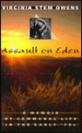 Assault on Eden: A Memoir of Communal Life in the Early '70s - Virginia Stem Owens