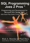 SQL Programming Joes 2 Pros - Rick A. Morelan, Pinal Dave