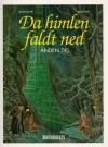 Da himlen faldt ned - anden del (Da himlen faldt ned #2) - Rodolphe Jacquette, Florence Magnin, Ole Steen Hansen
