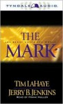 The Mark: The Beast Rules the World - Tim LaHaye, Jerry B. Jenkins, Frank Muller