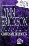 Clouds Of Suspicion (By Request 3'S) - Lynn Erickson