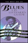 The Blues CD Listener's Guide - Howard Blumenthal