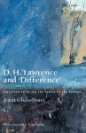 D. H. Lawrence and 'Difference': Postcoloniality and the Poetry of the Present - Amit Chaudhuri, Tom Paulin