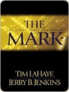 The Mark - Tim LaHaye, Jerry B. Jenkins