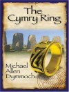 The Cymry Ring (Five Star Expressions) - Michael Allen Dymmoch