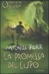 La promessa del lupo (Cronache Dell'era Oscura, #5) - Michelle Paver, Alessandra Orcese, Geoff Taylor