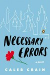 Necessary Errors - Caleb Crain