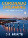 Coronado Dreaming - Greg Brulte