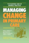Managing Change in Primary Care - Mike Pringle