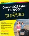 Canon EOS Rebel XS / 1000D For Dummies - Julie Adair King