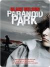 Paranoid Park - Blake Nelson