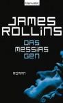 Das Messias-Gen: Roman (German Edition) - James Rollins, Norbert Stöbe