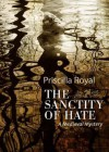 The Sanctity of Hate - Priscilla Royal, T.B.A.