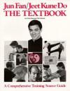 Jun Fan/Jeet Kune Do: The Textbook - Chris Kent