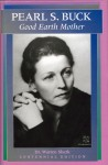 Pearl S. Buck: Good Earth Mother - Warren Sherk, Craig J. Battrick, Julie Nixon Eisenhower