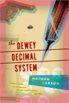 The Dewey Decimal System - Nathan Larson