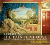 Revisiting the Painted House: More Than 100 New Designs for Mural and Trompe L'Oeil Decoration - Graham Rust