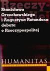 Stanisława Orzechowskiego I Augustyna Rotundusa Debata O Rzeczypospolitej - Krzysztof Koehler