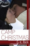 Camp Christmas - J.K. Rock