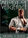 Melody of Vengeance [A Doc Atlas Adventure] - Michael Black