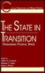 The State in Transition: Reimagining Political Space - Joseph A. Camilleri, Anthony P. Jarvis, Albert J. Paolini