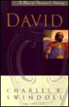 David, Man After God's Own Heart - Charles R. Swindoll