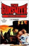 The Gunsmith #235: Bayou Ghosts - J.R. Roberts