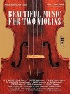 Beautiful Music for Two Violins, Volume 4 [With 2 CDs] - Hal Leonard Publishing Company
