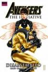 Avengers: The Initiative, Vol. 4: Disassembled - Dan Slott, Christos Gage, Steve Kurth