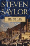 Rubicon: A Novel of Ancient Rome (Novels of Ancient Rome) - Steven Saylor